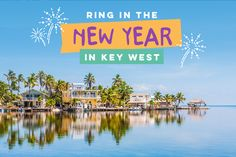 Planning a new year's eve vacation? Whether you're looking for a romantic couples weekend or a family-friendly vacation spot, Key West is the perfect NYE trip!