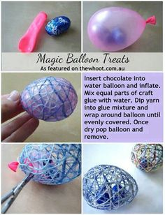 Easter magic balloon treats!!!! http://m.instructables.com/id/String-Easter-Eggs/