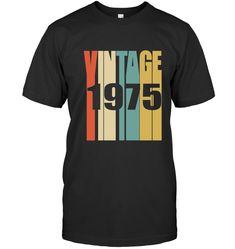 Check this Retro Vintage 1967 T Shirt 50 Yrs Old Bday Birthday Tee T-shirt . Hight quality products with perfect design is available in a spectrum of colors and sizes, and many different types of shirts! 41st Birthday, 9 Year Olds, My T Shirt, Shirt Men, Cool T Shirts, Funny Tshirts, Custom Shirts, Classic T Shirts, Retro Vintage