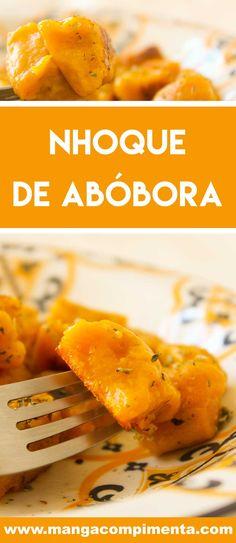 Receita de Nhoque de Abóbora - prepare essa delícia para o almoço de família no final de semana. #receitas
