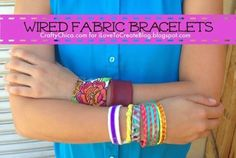 Wired Fabric Bracelets - THE CRAFTY CHICA