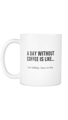 This is an 11 Oz white ceramic Coffee Mug. All mugs are dishwasher safe. However, we recommend hand washing as it will ensure a longer life period for the design. All mugs will give a great positive s