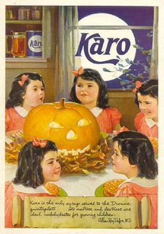 Vintage Halloween Ad ~ Karo Syrup, featuring the Dionne quintuplets. Retro Halloween, Vintage Halloween Images, Halloween Forum, Halloween Signs, Vintage Holiday, Holidays Halloween, Halloween Themes, Happy Halloween, Halloween Decorations