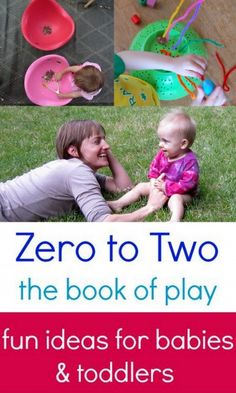 Fun and Simple Ideas for Play with Babies and Toddlers EBook - 25+ great ideas!