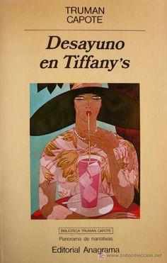 """""""Desayuno en Tiffany's"""", Truman Capote"""