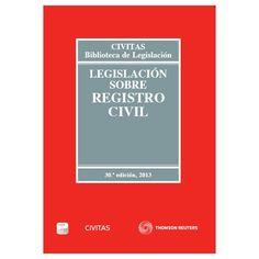 Legislación sobre registro civil / edición preparada por el Área de Códigos Civitas, Ma. Teresa Soler Cantalapiedra