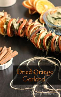 dried orange garland with bay leaves and cinnamon sticks. It's a fun and easy decorating project for your home.