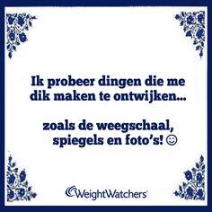 Welke 'dikmaker' ontwijk jij? ;-) #WWwijsheden #afvallen #weegschaal
