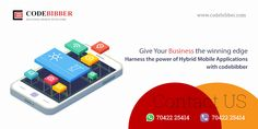 Give Your Business the Winning Edge Harness the Power of #HybridApplications with codebibber.com #Iphone #Android#MobileApplication #IOS #App #Development #JavaScriptFramework