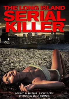 The Long Island Serial Killer (2013)