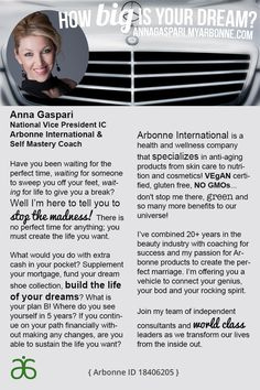 Are you ready to make a change? Join my team of Arbonne Superstars! http://www.annagaspari.myarbonne.com