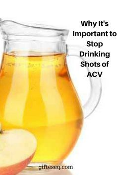 Why It's Important to Stop Drinking Shots of ACV #weightlossrecipes #fatburn #weightlossbeforeandafter