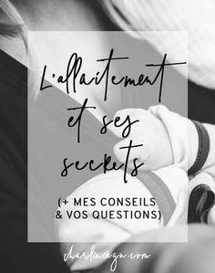 L'allaitement et ses secrets   Charline Rgn - Blog Beauté, Mode et Lifestyle
