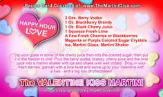 VALENTINE'S KISS  MARTINI - A Berry Sweetheart of a Valentine Cocktail! Click image for the free, full sized recipe card and some Valentine Trivia.