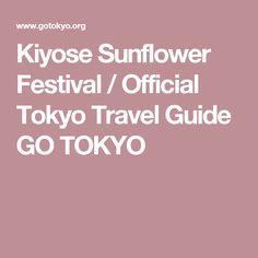 Kiyose Sunflower Festival / Official Tokyo Travel Guide GO TOKYO