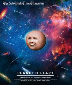 Planet Hillary? More Like the Death Star - http://theconspiracytheorist.net/2014/01/23/commentary/planet-hillary-more-like-the-death-star/
