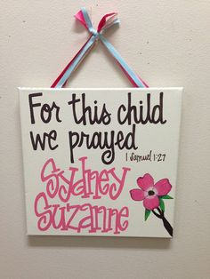 Custom, Hand-Painted Sweet Precious For This Child We Prayed Baby Name canvas to match nursery bedding via Etsy