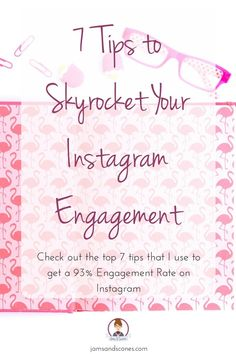 7 Tips to Skyrocket Your Instagram Engagment