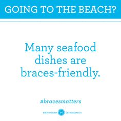 Braces Tip: Don't hold back on your beach trip this year. Braces Food, Braces Tips, Teeth Braces, Brace Face, Office Fun, Perfect Smile, Trials And Tribulations, Cosmetic Dentistry, Orthodontics