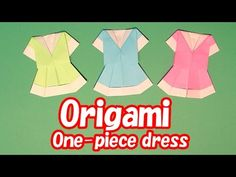 Origami One-Piece Dress How to make - YouTube