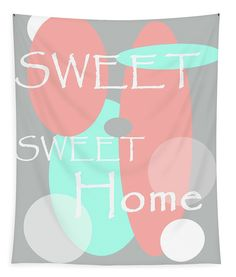 Sweet Sweet Home Tapestry x by Jenny Rainbow. Our premium wall tapestries are available in three different sizes and feature incredible artwork on the top surface. The bottom surface is white. Sweet Sweet, Sweet Home, Wall Spaces, Tapestries, Pastel Colors, Fine Art Photography, Wall Tapestry, Bedroom Decor, Surface