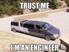 """I am an """"engineer """" he says"""