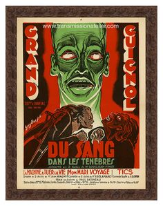 "Theater du Grand Guignol  Du Sang Dans Les Tenebres  1940s era poster from the legendary Paris theater. Reproduced as a limited edition, produced exclusively by Transmission Atelier.;  27"" x 36"". $550"