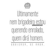 #regram sensacional do insta @obrigadadenada que sou fã! Pra rir antes de dormir!!! Boa noite! #humor #frases #homens #relacionamentos #prarir #obrigadadenada