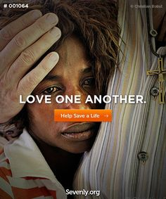 Love one another - http://svnly.org/PinLink    #love #valentines #cause #charity #sevenly