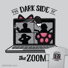 The Dark Side of the Zoom | Shirtoid #cat #cats #iamlaureen #thedarksideofthemoon #videoconferencing #workfromhome #zoom #zoommeeting