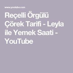 Reçelli Örgülü Çörek Tarifi - Leyla ile Yemek Saati - YouTube