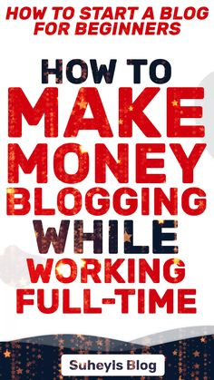 Discover How You Can Make Money Blogging As A Beginner While Working Full-Time. Click through this pin to discover more #makemoneyblogging #bloggingforbeginers #howtostartablog #suheylsblog Make Money Blogging, Way To Make Money, Make Money Online, Small Business Marketing, Business Tips, How To Become Rich, Work From Home Jobs, Blogging For Beginners, Money Management