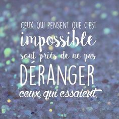 Those who think that . Inspirational Quote Those who think that . Positive Attitude, Positive Quotes, Citation Courage, Work Motivation, French Quotes, Education Quotes, Quote Of The Day, Affirmations, Oasis