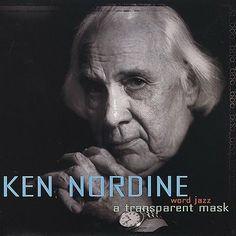 """Ken Nordine """" A Transparent Mask """"  CD (2001 )."""