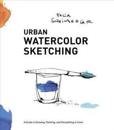 A guide that shows painters, drawers, doodlers, and urban sketchers how to bring their drawings to life with colorful, bold, yet accessible painting methods. COLOR YOUR LIFE Bring new energy to your sketches of urban scenes with this fresh and simple approach to watercolor painting. Whether you're an amateur artist, drawer, doodler, or sketcher, watercolor is a versatile sketching medium that's perfect for people on the go--much like pen or pencil. Accomplished designer and illustrator…