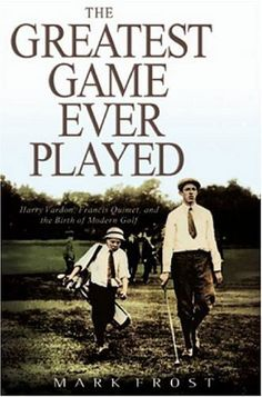The Greatest Game Ever Played by Mark Frost | #Savannah Book Festival 2013