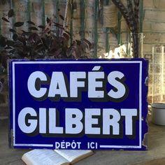 Plaque émaillée double face. Publicité pour les cafés GILBERT. Quelques éclats d'émail. EMAILLERIE ALSACIENNE - STRASBOURG