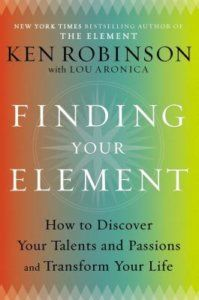 Finding Your Element – Ken Robinson