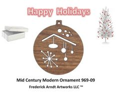 969-9 Mid Century Modern Christmas Ornament (Special Order)