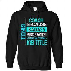 Tennis Coach - #short sleeve sweatshirt #t shirt websites. MORE INFO => https://www.sunfrog.com/Funny/Tennis-Coach-6566-Black-Hoodie.html?id=60505