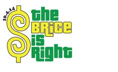 the brice is right