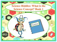 Ava is going to give you clues to see if you can figure out this scientific riddle. What is the science concept? Science is the magic in the universe just waiting to be discovered. Science Books, Riddles, First Grade, Book 1, Free Books, Concept, First Class, The Riddler, Key Stage 1