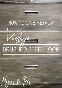 How to Give Metal a Brushed Steel Look