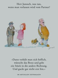 Herr Janosch German Quotes, More Than Words, Quote Prints, Picture Quotes, Cool Words, Winnie The Pooh, Qoutes, Disney Characters, Fictional Characters