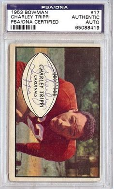 Charley Trippi Autographed/Hand Signed 1953 Bowman Card PSA/DNA Slabbed #65088419 by Hall of Fame Memorabilia. $86.95. This is a hand signed Charley Trippi 1953 Bowman Card. This item has been authenticated and slabbed by PSA/DNA.