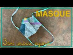 Tutoriel Couture - Coudre un masque sans couture sagittale Attack ton Mask   Cecile DIY - YouTube Diy Masque, Crochet, This Or That Questions, Sewing, Cecile, Youtube, Nations Unies, Indie, Touch