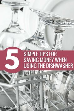 Tips to Save Money Running the Dishwasher
