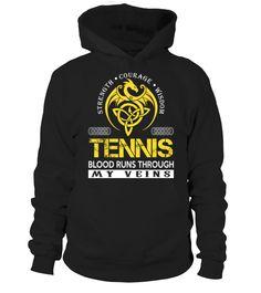 TENNIS - Blood Runs Through My Veins  Funny Tennis T-shirt, Best Tennis T-shirt