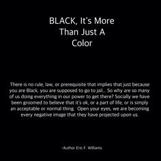 #AuthorEFW #Papi2Fly #OYE #Black #DriftingOffInMyThoughts #MoreThanJustAColor #LetTheTruthBeTold