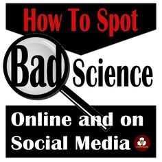 FREE! Teach students to identify bad, biased, and fake science online and in social media.